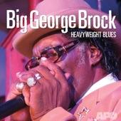 Big George Brock - Tiger In Your Tank