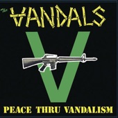 Peace Thru Vandalism (Re-Mastered)