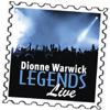 Dionne Warwick: Legends (Live) - Dionne Warwick
