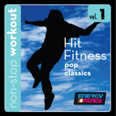 Hit Fitness Workout Music, Vol. 1: Pop Classics (125BPM Music for Walking, Cardio, Strength Training and Other Workouts) [Workout Remix]