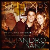 Te lo agradezco, pero no (feat. Shakira) [Extended Luny Tunes and Tainy remix] - Alejandro Sanz