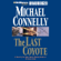 Michael Connelly - The Last Coyote: Harry Bosch Series, Book 4 (Unabridged)