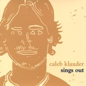 Caleb Klauder - What I Do