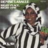 Right Place, Right Time - Denise LaSalle