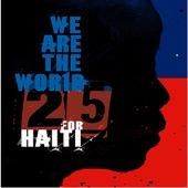 Artists for Haiti - We Are the World 25 for Haiti