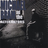 Michael Bram and the Alternators - Leroy's Back In Town