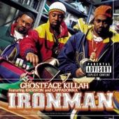 Ironman (feat. Cappadonna & Raekwon)