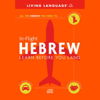 Living Language - In-Flight Hebrew: Learn Before You Land (Original Staging Nonfiction) artwork