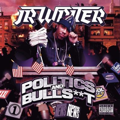Politics & Bullshit - Jr Writer