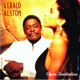 Open Invitation by Gerald Alston on Apple Music