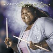 Ola Dixon - Baby, I'm Gone