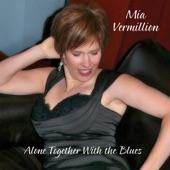Mia Vermillion - I'm Going to Copyright Your Kisses
