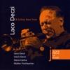 Jazz At The Castle (Jazz na Hradě) - Laco Deczi & Celula New York