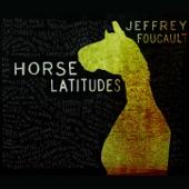 Jeffrey Foucault - Heart to the Husk