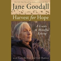 Harvest for Hope: A Guide to Mindful Eating (Abridged Nonfiction)