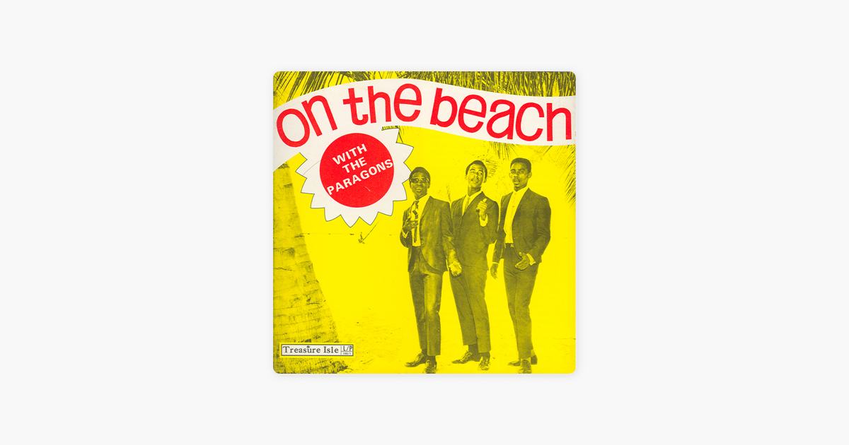 On the Beach With the Paragons by The Paragons on iTunes