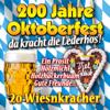 200 Jahre Oktoberfest - Da Kracht Die Lederhos'! - Various Artists