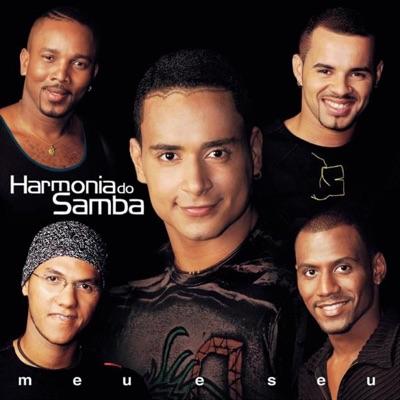 Meu e Seu - Harmonia do Samba
