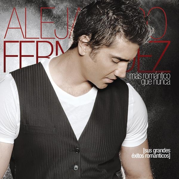 Rompiendo Fronteras by Alejandro Fernández on Apple Music