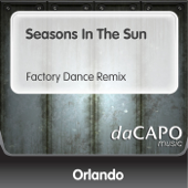 Seasons In the Sun (Factory Dance Remix)