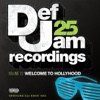 Def Jam 25, Vol. 22: Welcome to Hollyhood