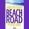 James Patterson & Peter de Jonge - Beach Road (Unabridged)  artwork