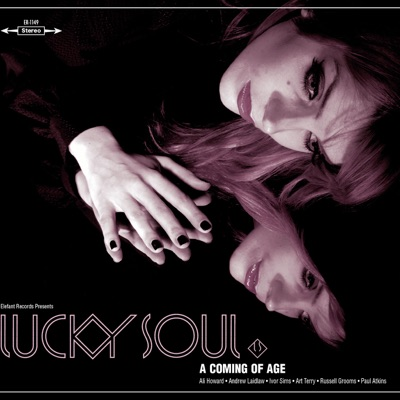 A Coming Of Age - Lucky Soul