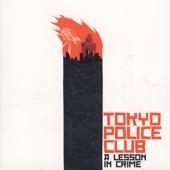 Tokyo Police Club - Shoulders & Arms