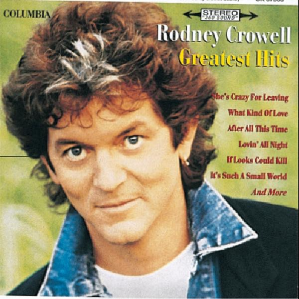 Rodney Crowell: Greatest Hits