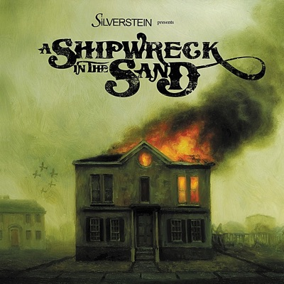 A Shipwreck In the Sand - Silverstein