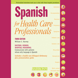 Spanish for Health Care Professionals (Unabridged) audiobook