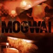 Mogwai - Take Me Somewhere Nice