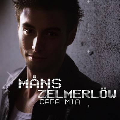 Cara mia - Single - Måns Zelmerlöw