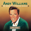 16 Most Requested Songs - Encore!: Andy Williams - Andy Williams