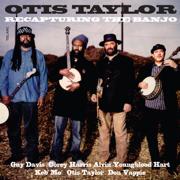 Ten Million Slaves - Otis Taylor - Otis Taylor