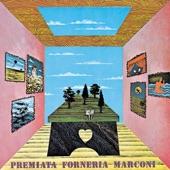 Premiata Forneria Marconi (PFM) - Per un amico