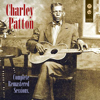 Complete Remastered Sessions - Charley Patton