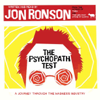 The Psychopath Test (Unabridged) - Jon Ronson