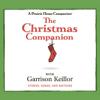 The Christmas Companion, Vol. 2 - Garrison Keillor & The Cast of A Prairie Home Companion