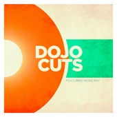 Dojo Cuts - Uptight