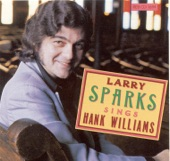 Larry Sparks - Singing Waterfall