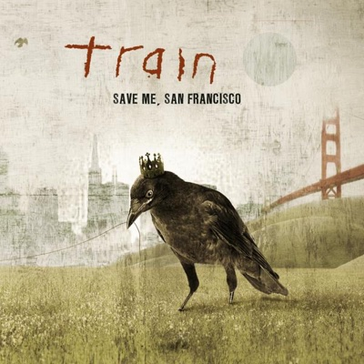Save Me, San Francisco (Bonus Track Version) - Train album
