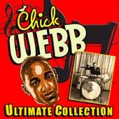 Chick Webb - When I Get Low I Get High