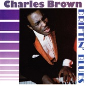Charles Brown - Not In My Wildest Dreams