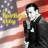 Bob Hope Show - Bob Hope Show: Guest Star Ginger Rogers  artwork