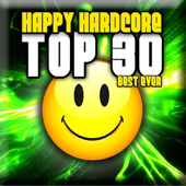 Happy Hardcore: Top 30 - Best Ever