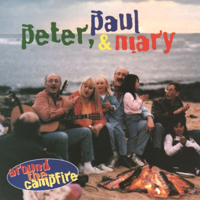 Around the Campfire - Peter Paul and Mary