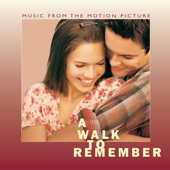 A Walk to Remember (Music from the Motion Picture)