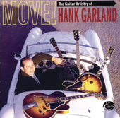 Move! - The Guitar Artistry of Hank Garland