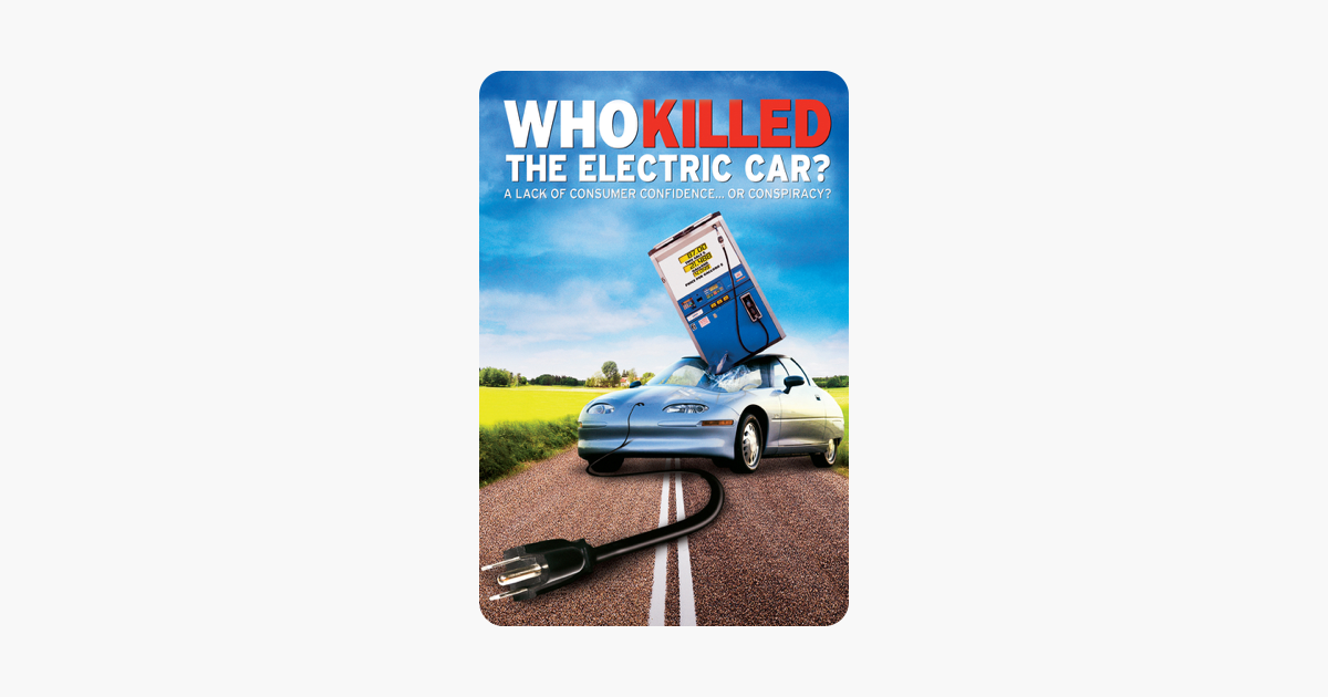 Who Killed The Electric Car On Itunes